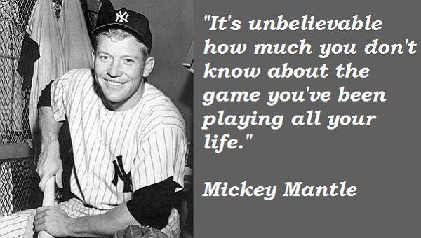 25 вдъхновяващи цитата на Мики Мантъл